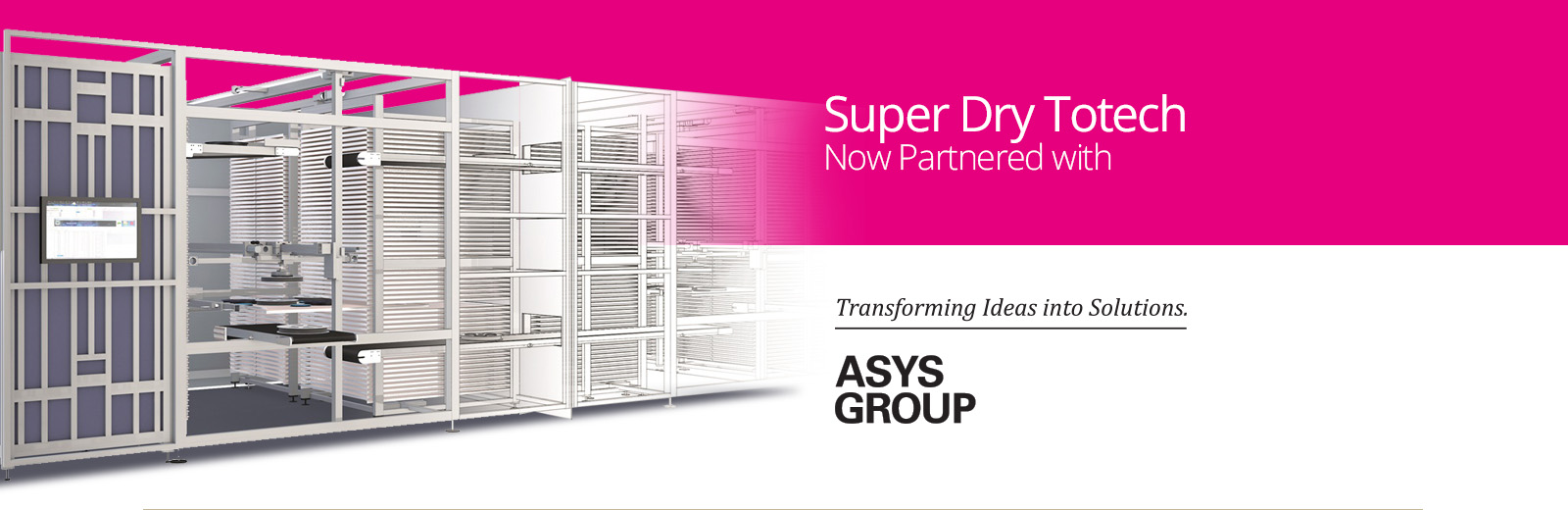 Super Dry Totech part of ASYS group